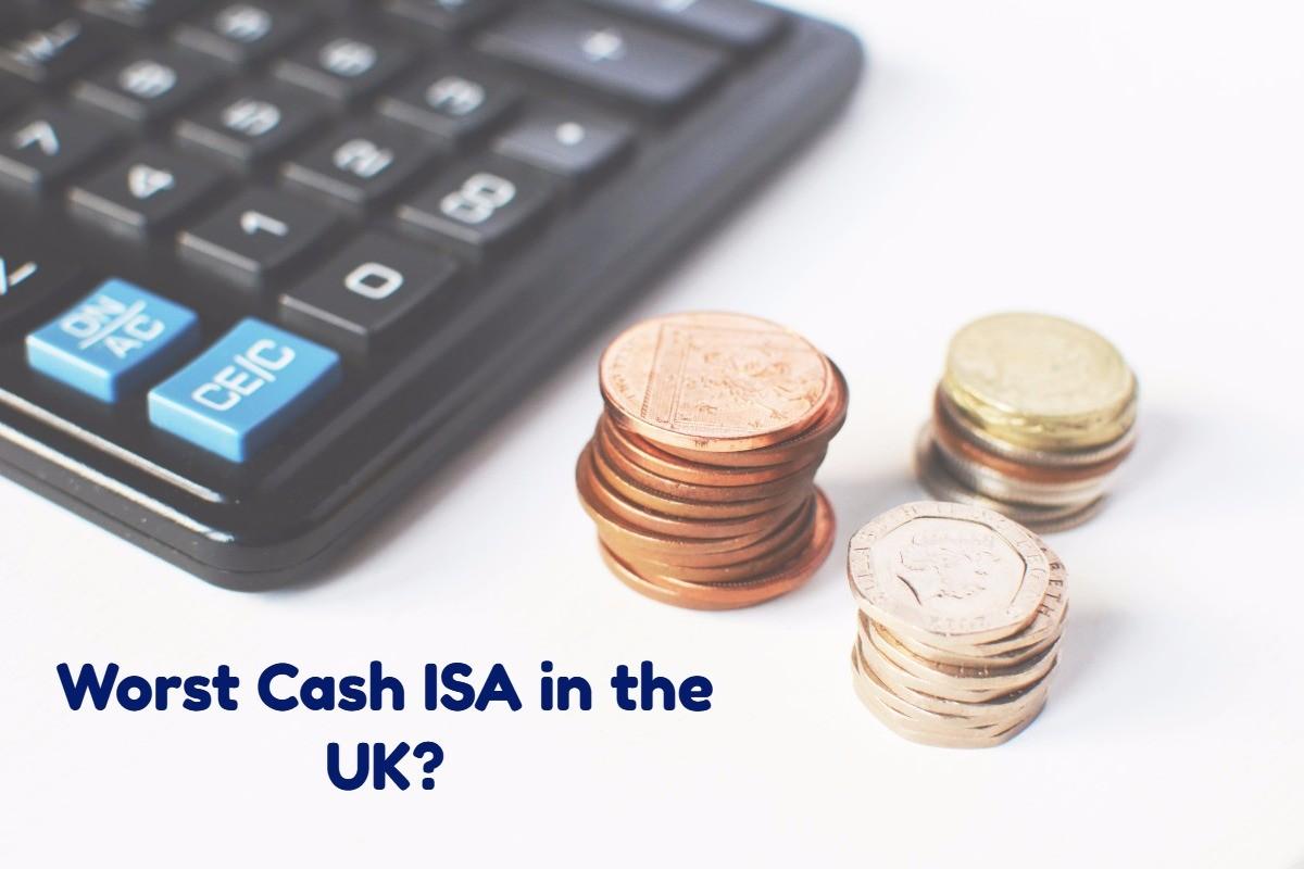 Worst Cash ISA in the UK?