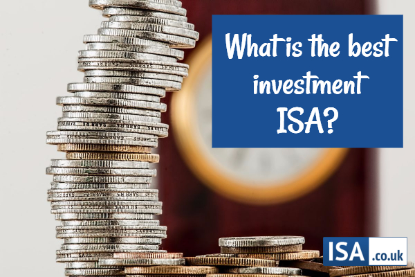 What is the best investment ISA?